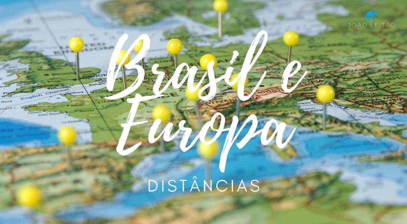 Distância entre o Brasil e Europa