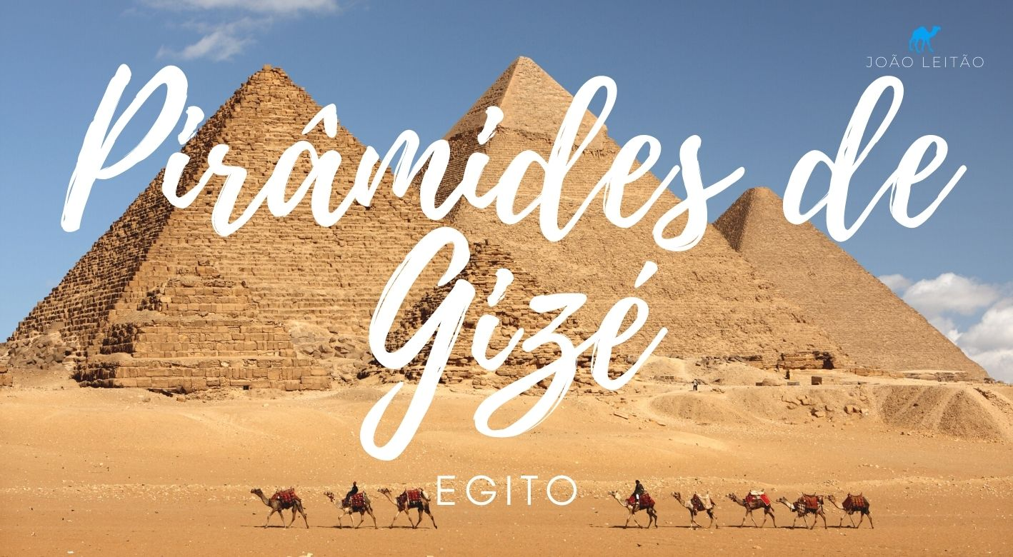 O que fazer nas Pirâmides de Gizé