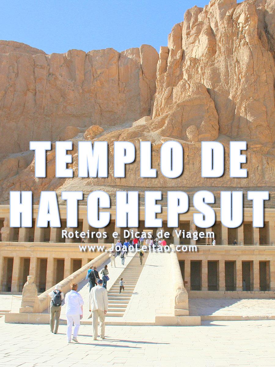 Visitar Templo de Hatchepsut, Guia de Viagem - Dicas, Roteiros, Mapas, Fotos