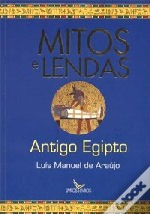 Mitos e Lendas do Antigo Egipto