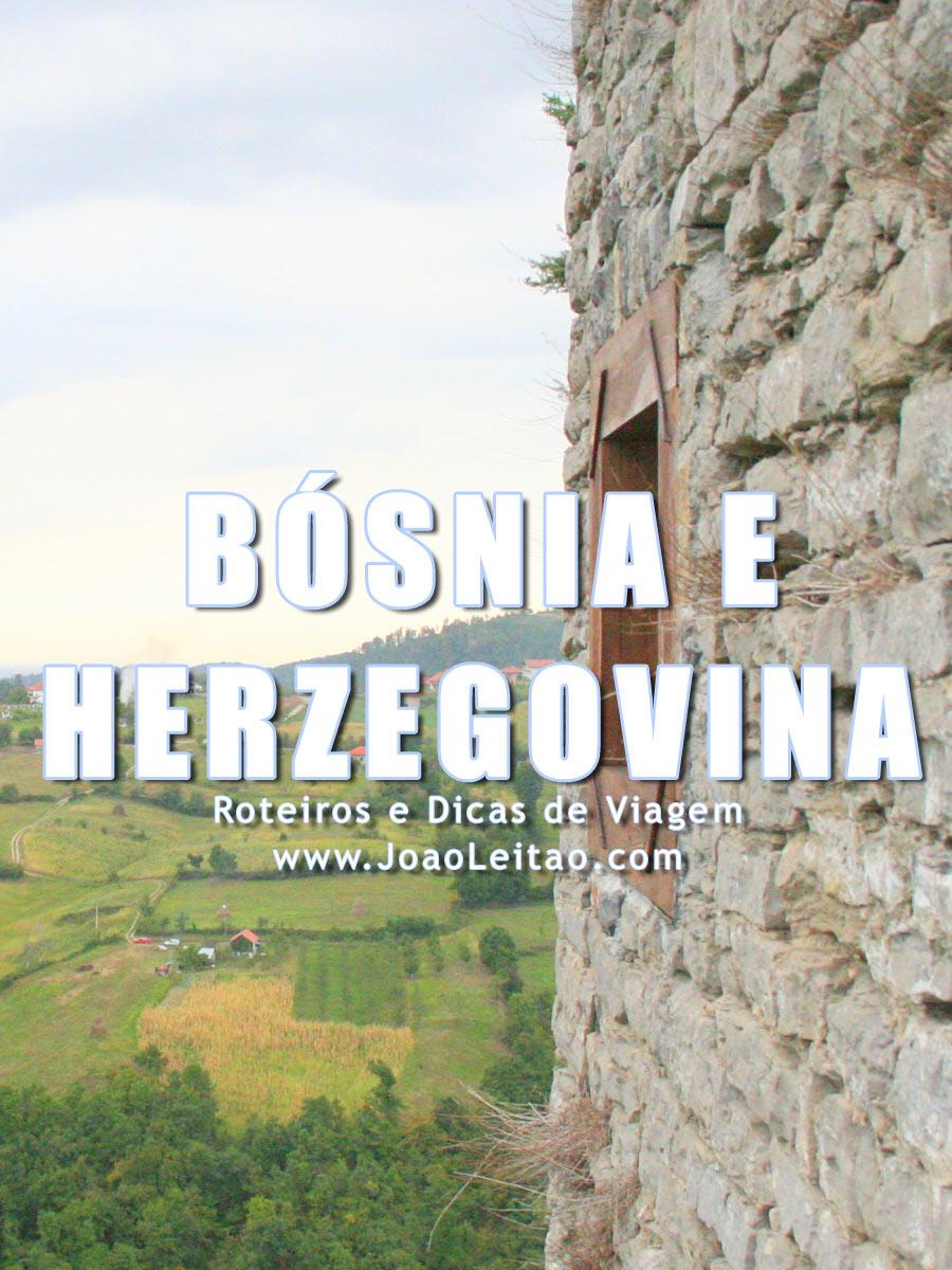 Visitar Bósnia e Herzegovina - Roteiros e Dicas de Viagem