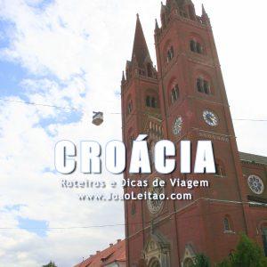 Visitar Croácia – Roteiros e Dicas de Viagem