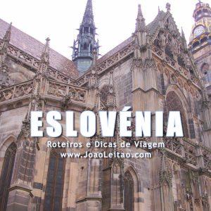Visitar Eslovénia – Roteiros e Dicas de Viagem
