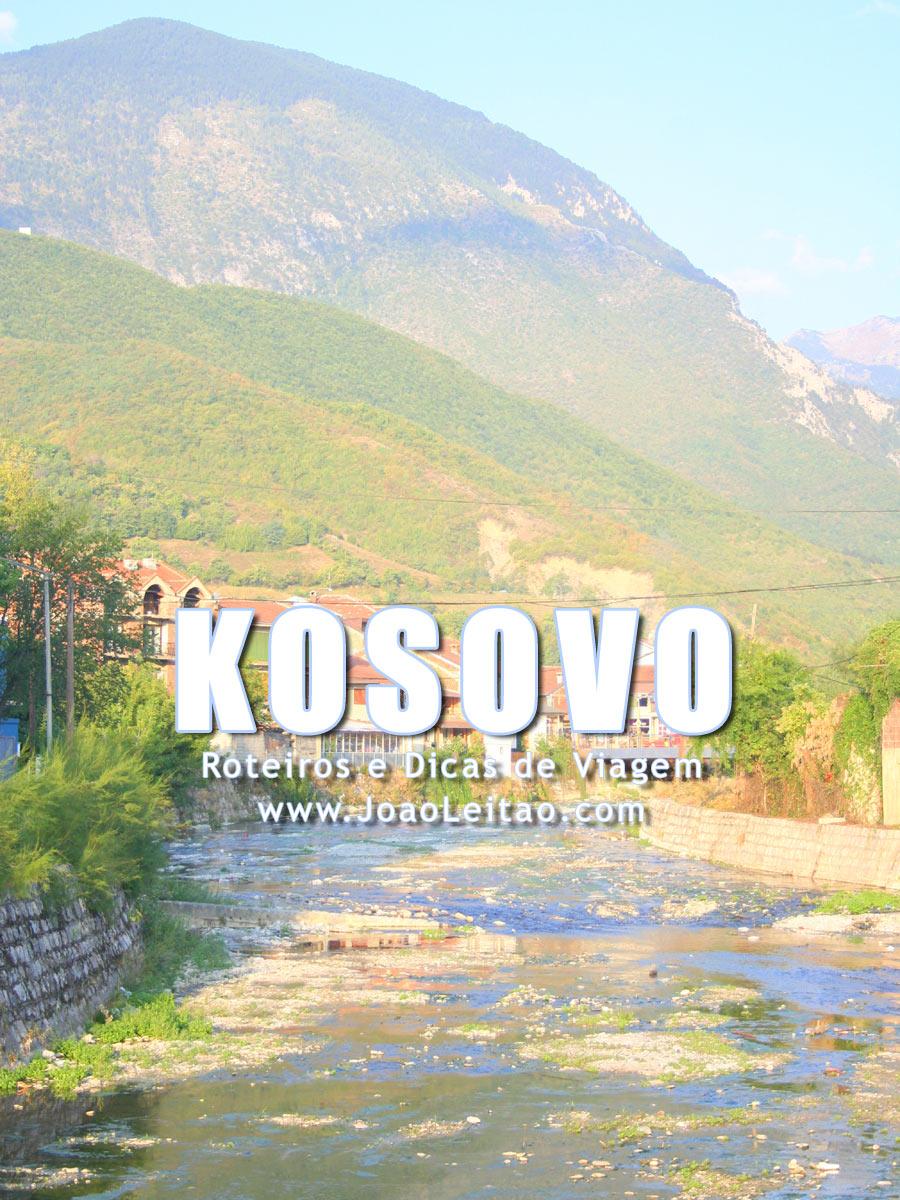 Visitar Kosovo - Roteiros e Dicas de Viagem