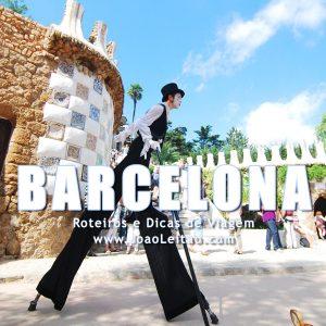 Visitar Barcelona, Guia de Viagem - Dicas, Roteiros, Mapas, Fotos