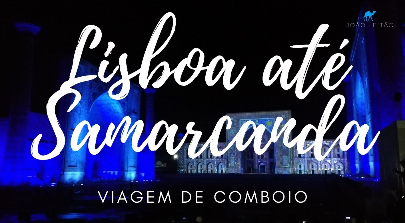 Comboio Lisboa Samarcanda
