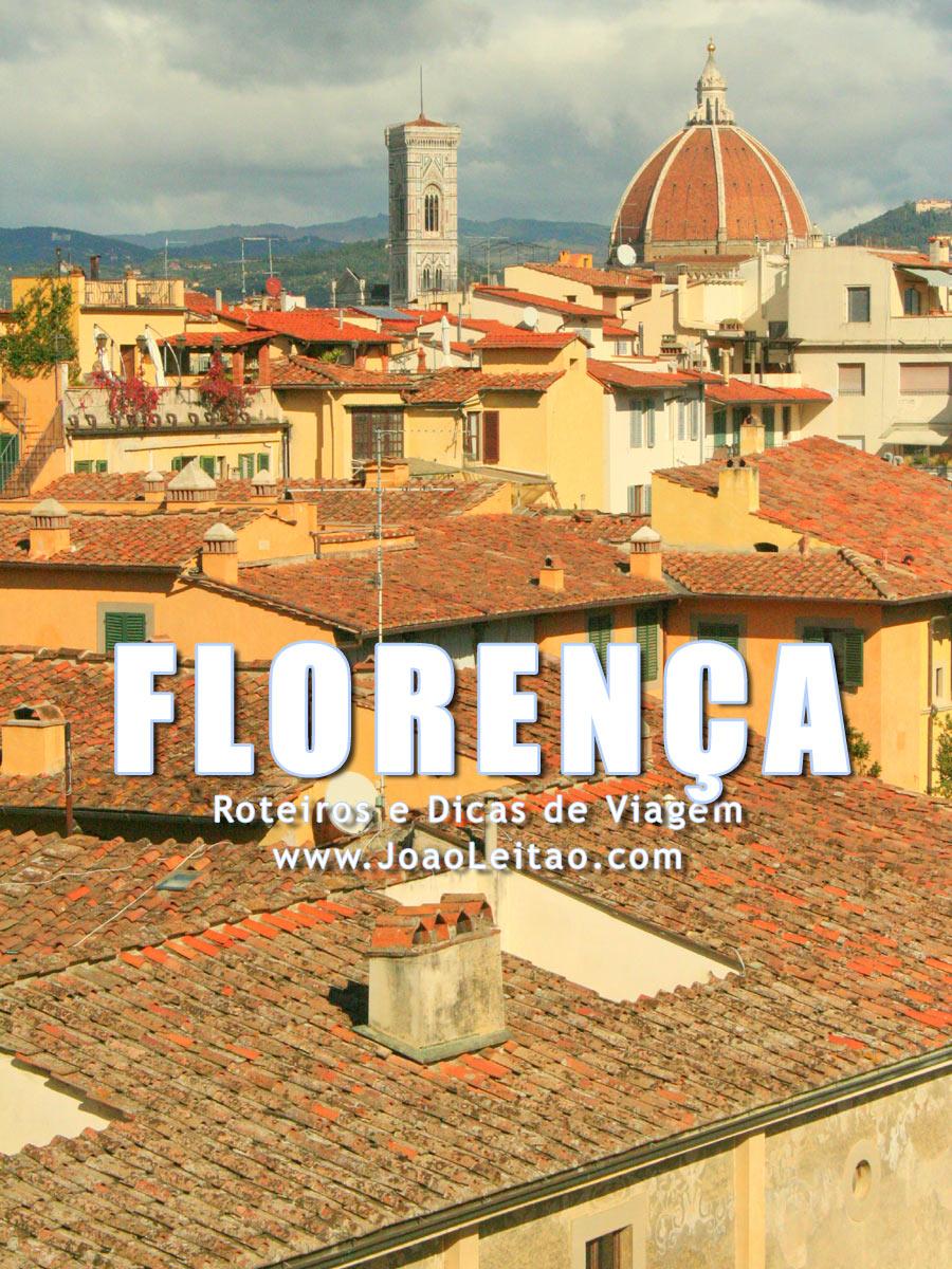 Visitar Florença, Guia de Viagem - Dicas, Roteiros, Mapas, Fotos