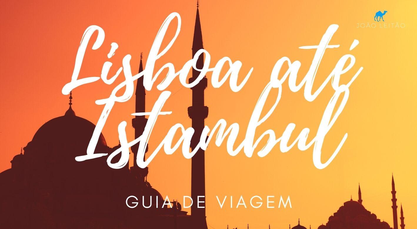 Lisboa até Istambul