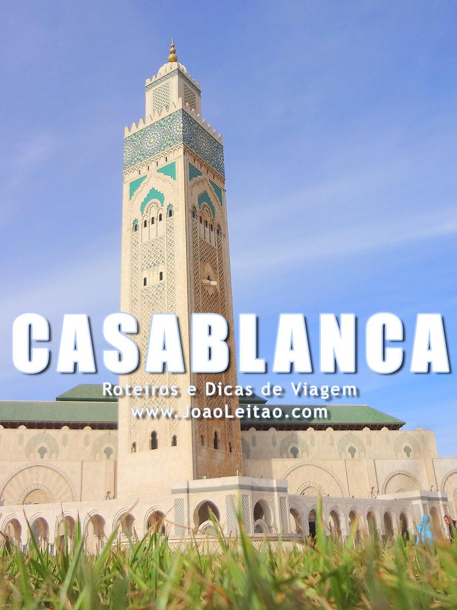 Visitar Casablanca, Guia de Viagem – Dicas, Roteiros, Mapas, Fotos