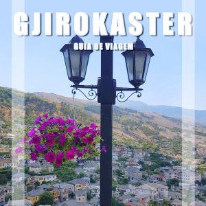 VISITAR GJIROKASTER