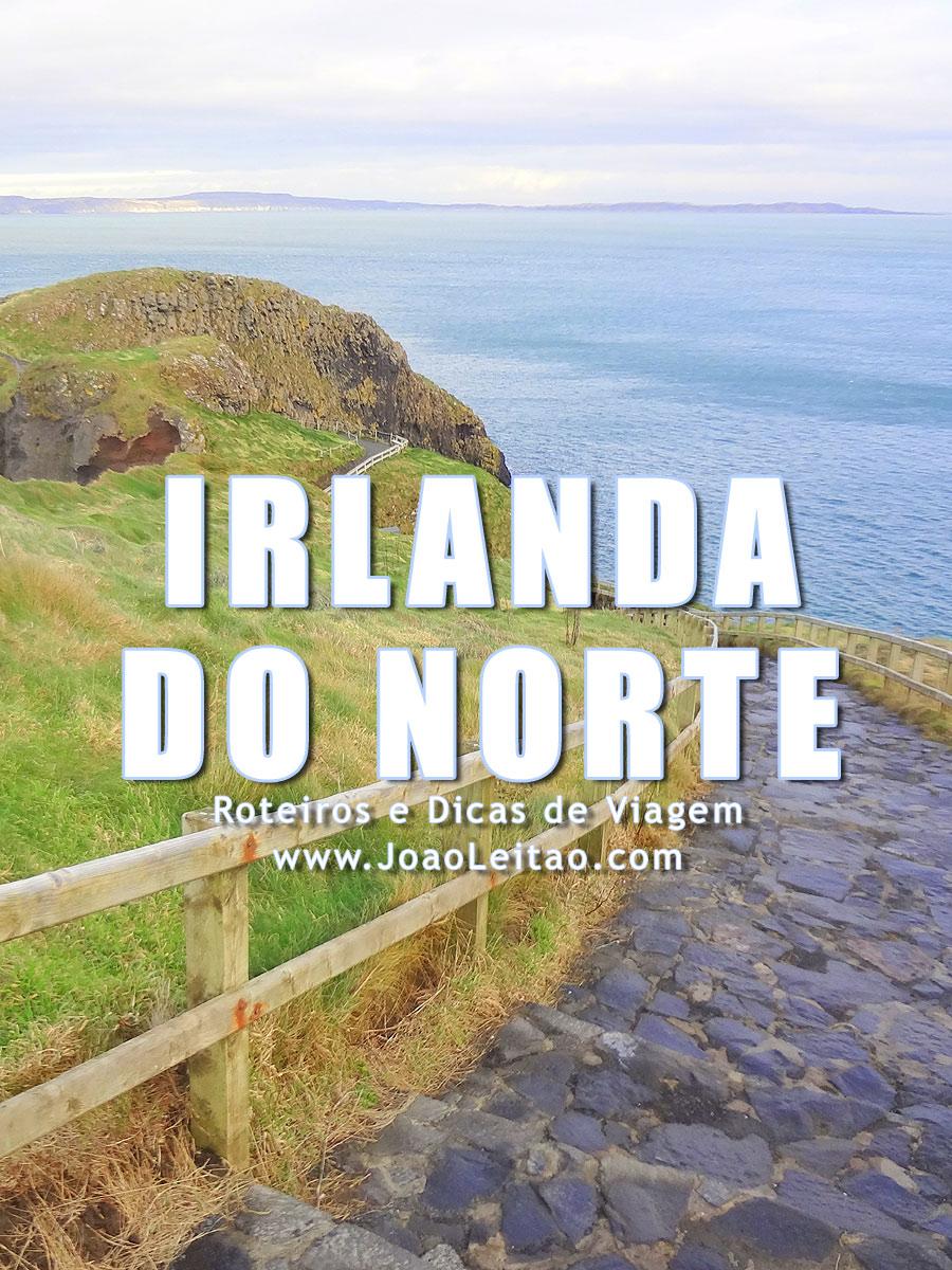 Visitar Irlanda do Norte – Roteiros e Dicas de Viagem