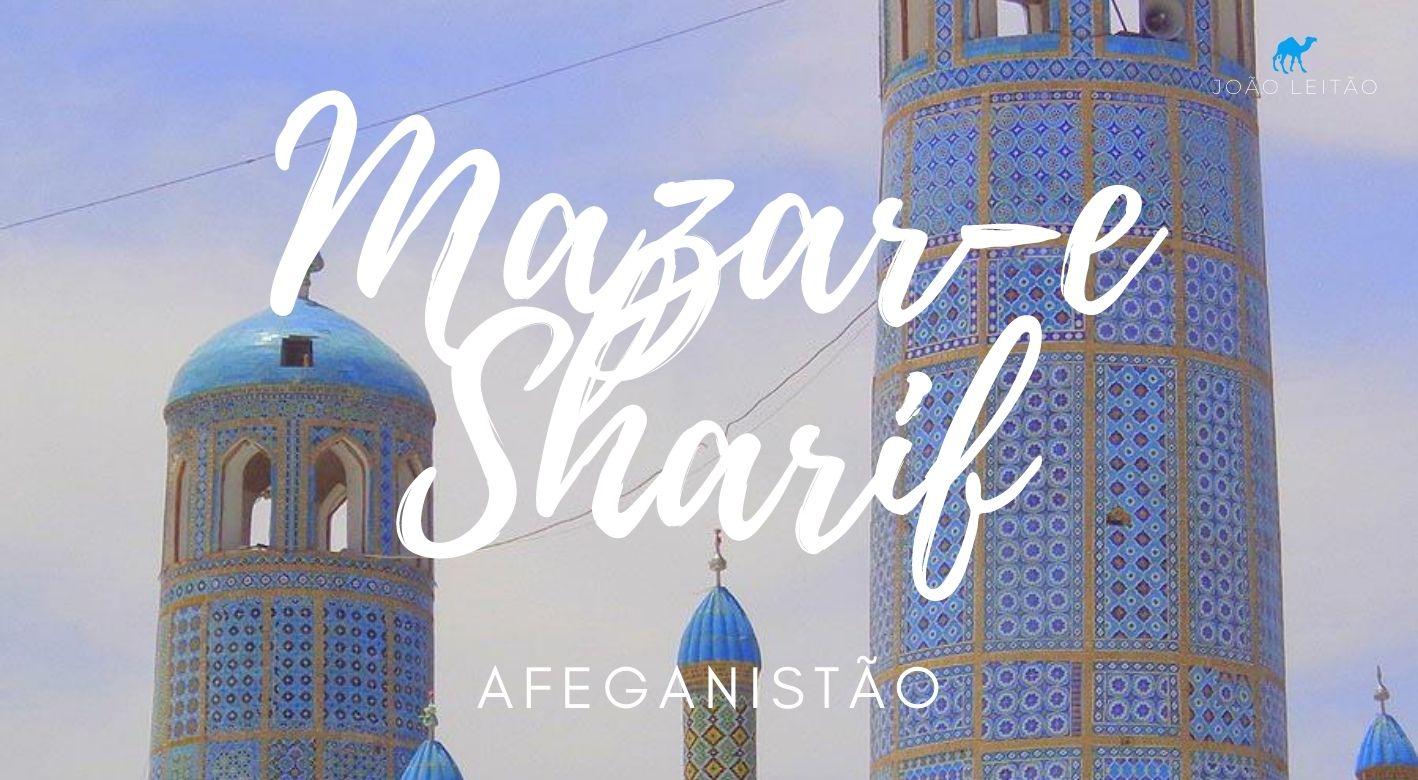 O que fazer em Mazar-e Sharif