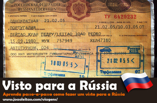Como fazer o Visto para a Rússia: Instruções  Passo-a-Passo 1