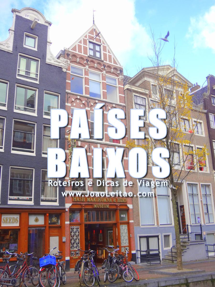 Visitar Holanda – Roteiros e Dicas de Viagem