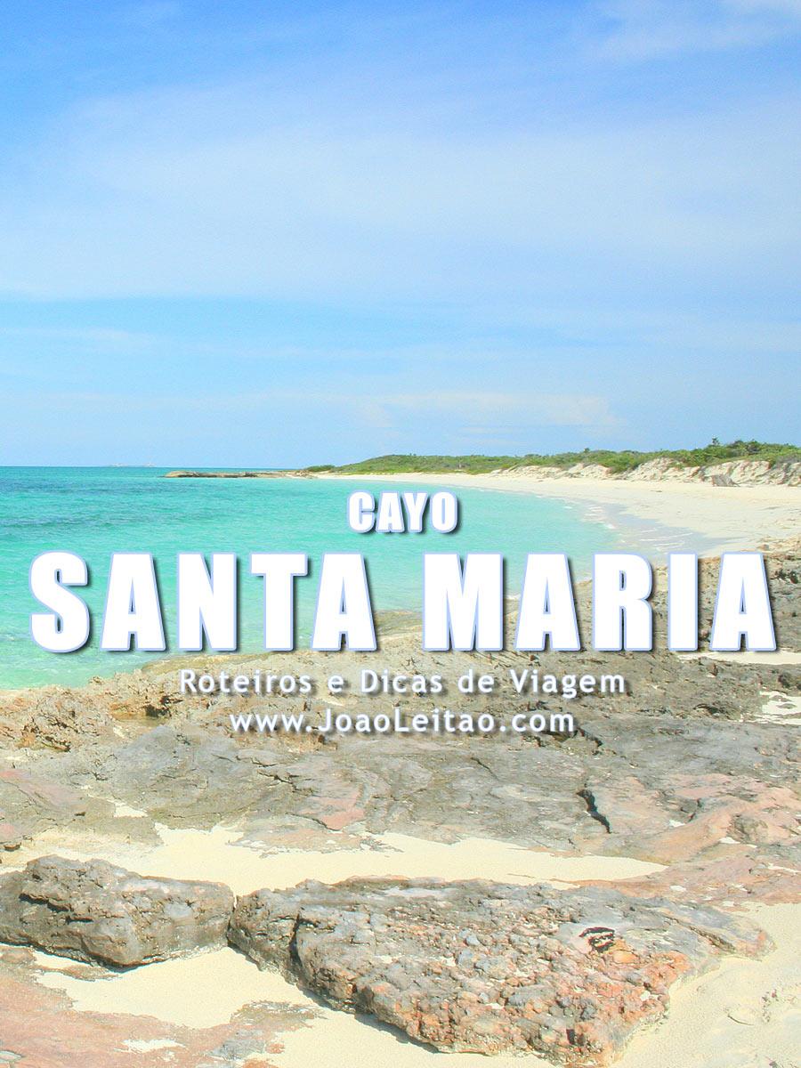 Visitar Cayo Santa Maria em Cuba