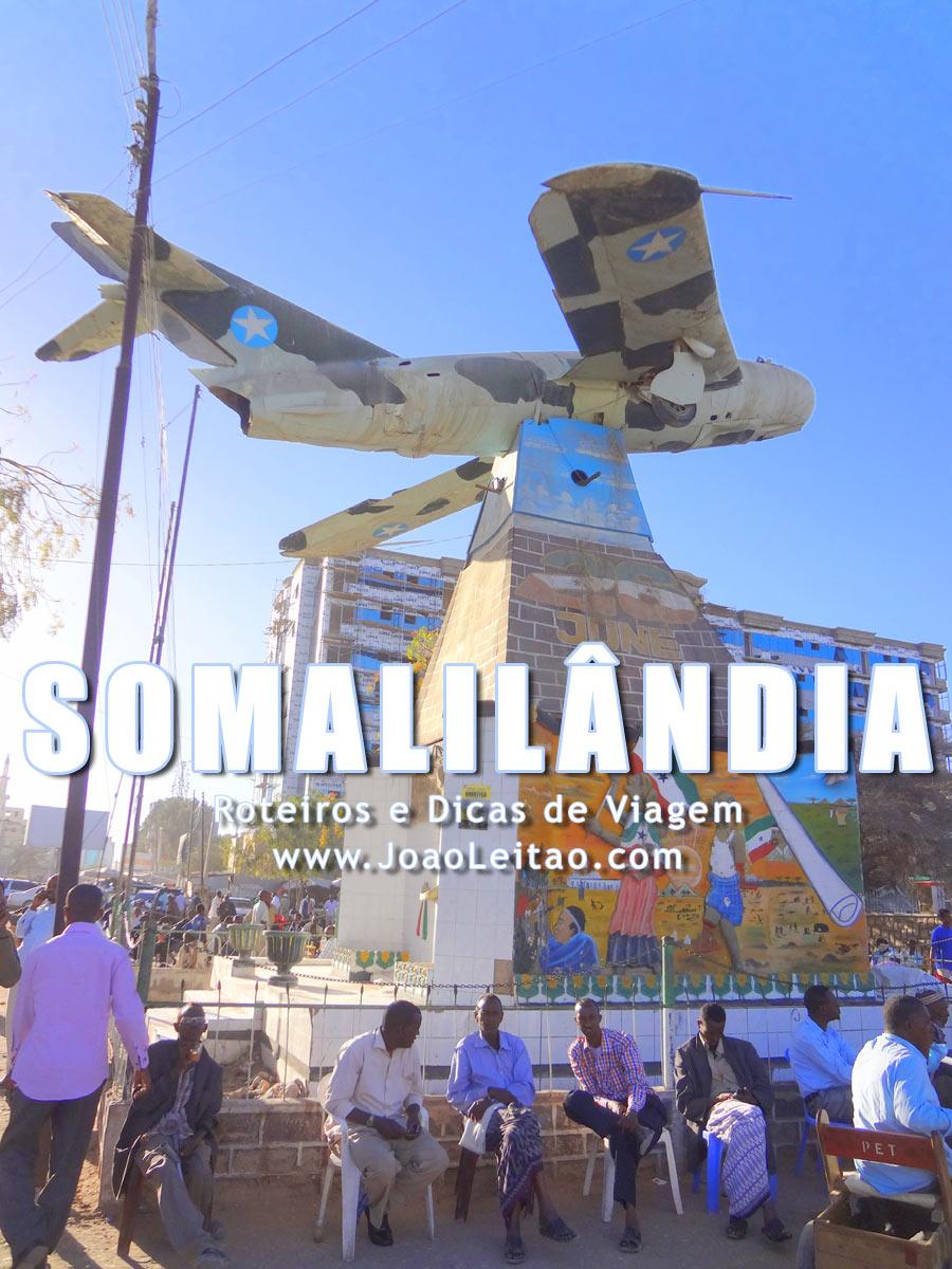 Visitar Somalilândia – Roteiros e Dicas de Viagem