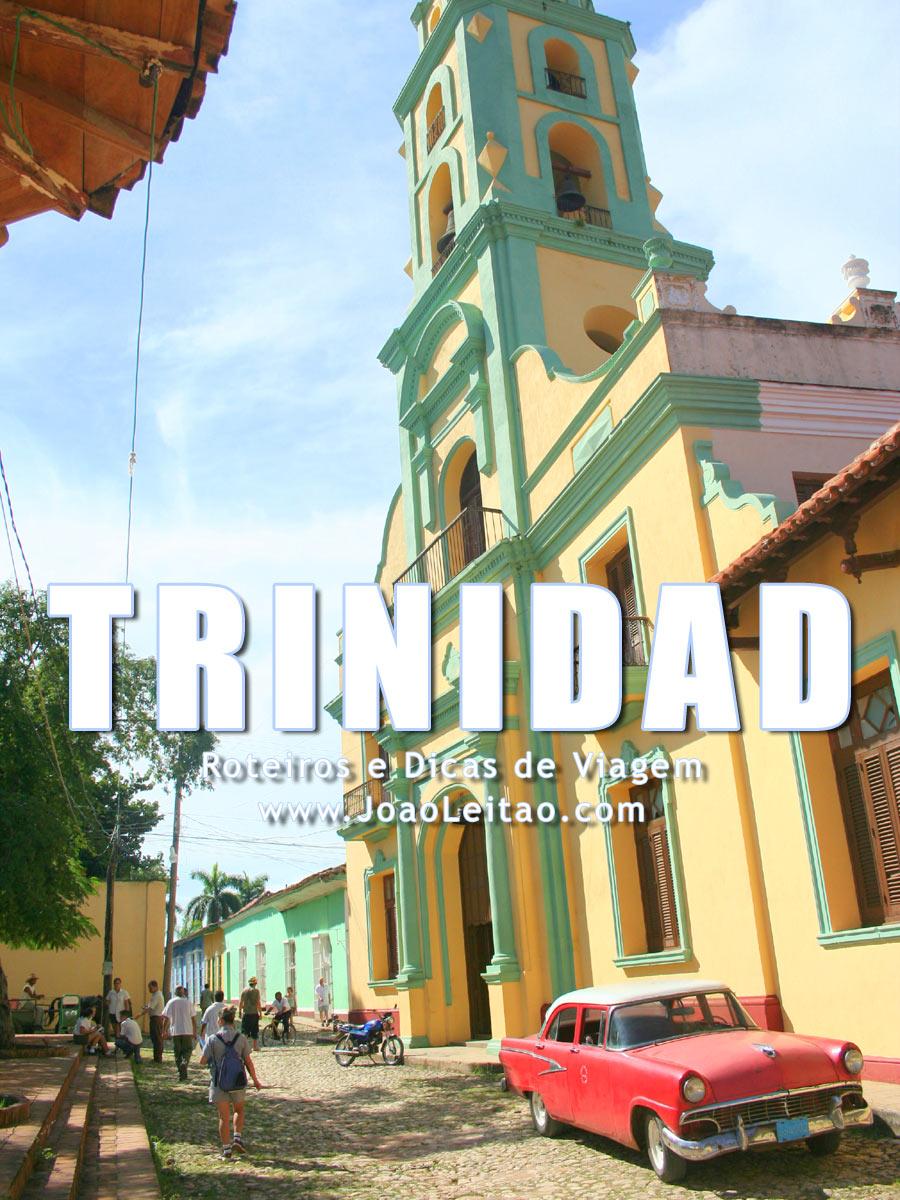 Visitar Trinidad em Cuba