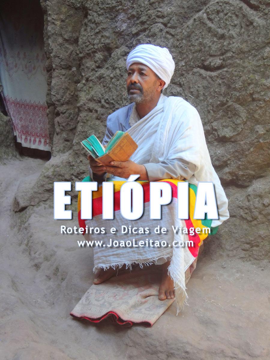 Visitar Etiópia – Roteiros e Dicas de Viagem