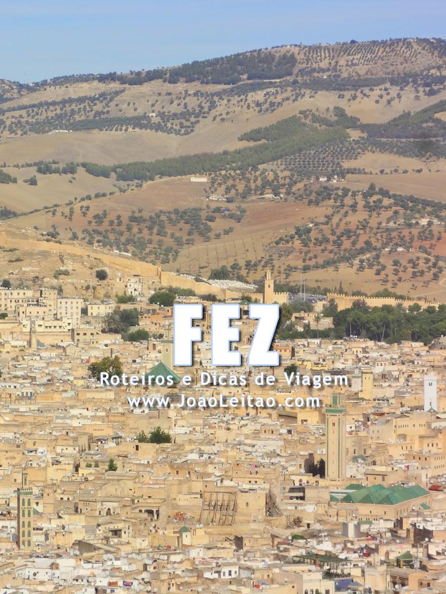 Visitar Fez, Guia de Viagem - Dicas, Roteiros, Mapas, Fotos