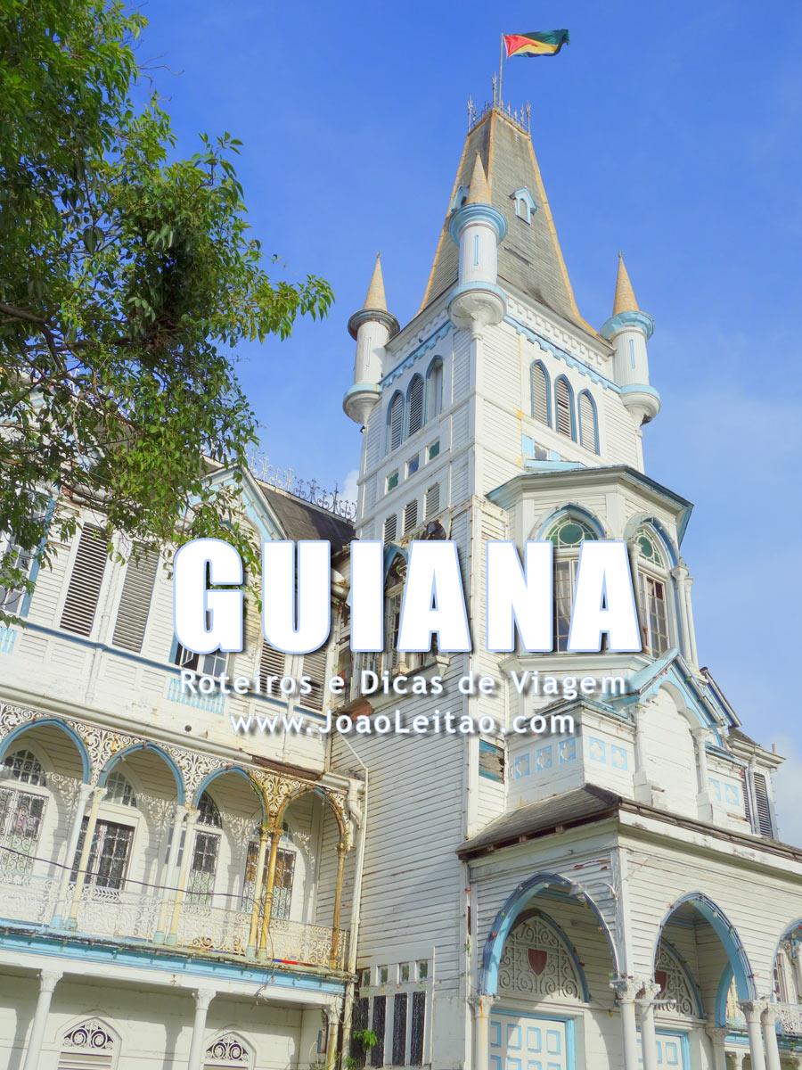 Visitar Guiana – Roteiros e Dicas de Viagem