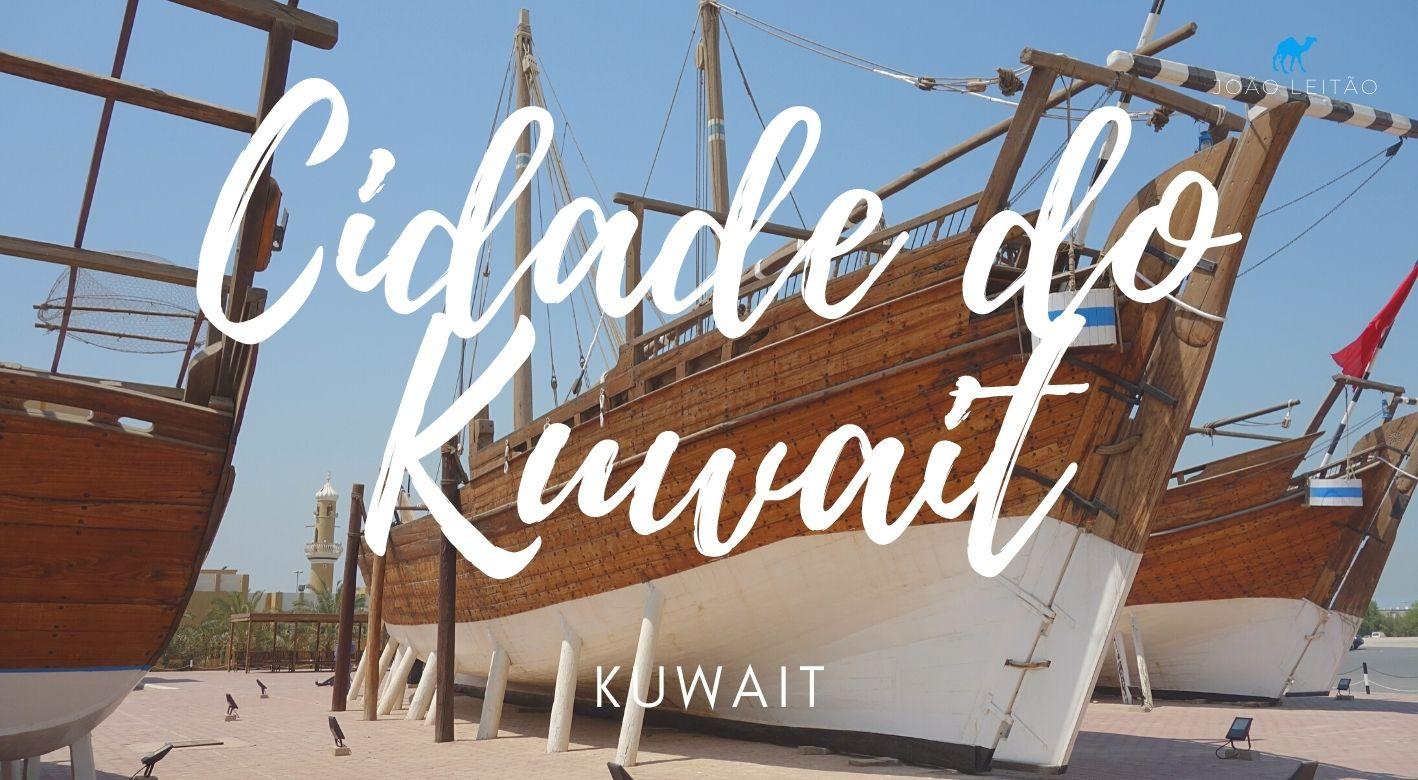O que fazer na Cidade do Kuwait