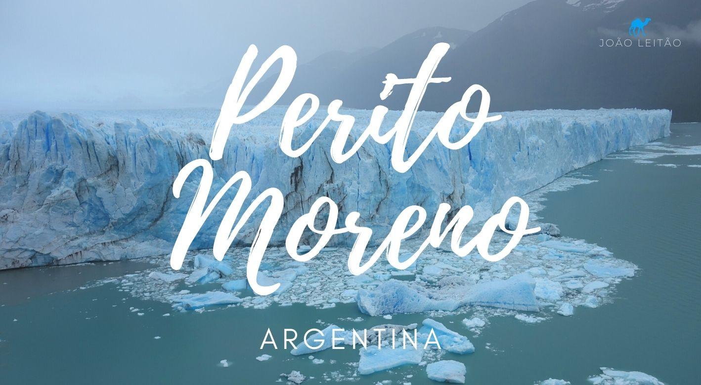 O que fazer no Glaciar Perito Moreno