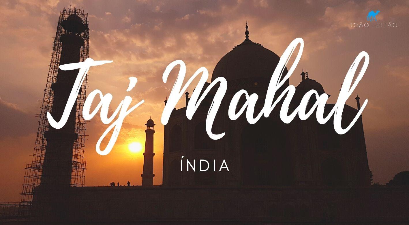 O que fazer no Taj Mahal