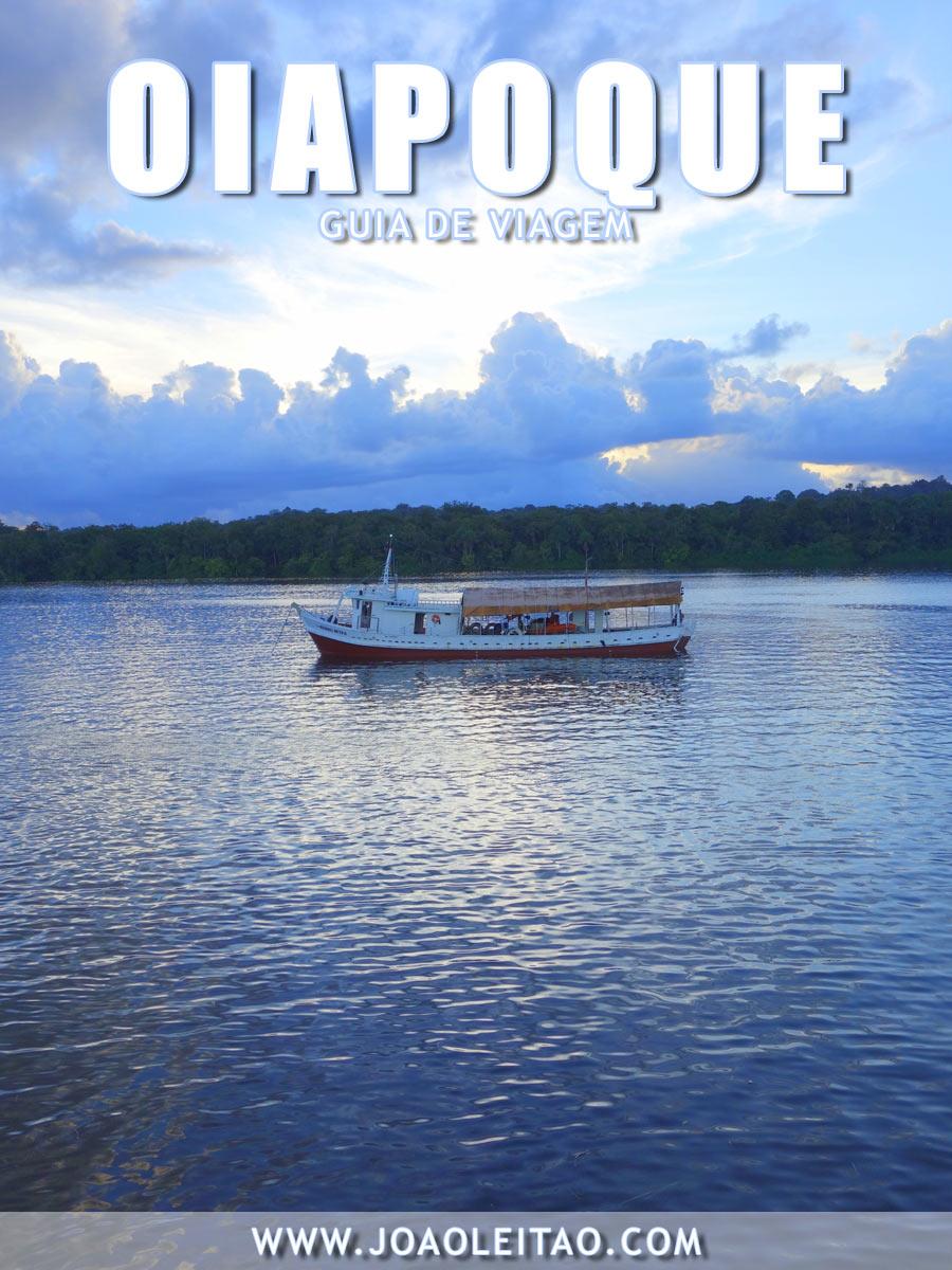 Visitar Oiapoque, Guia de Viagem - Dicas, Roteiros, Mapas, Fotos