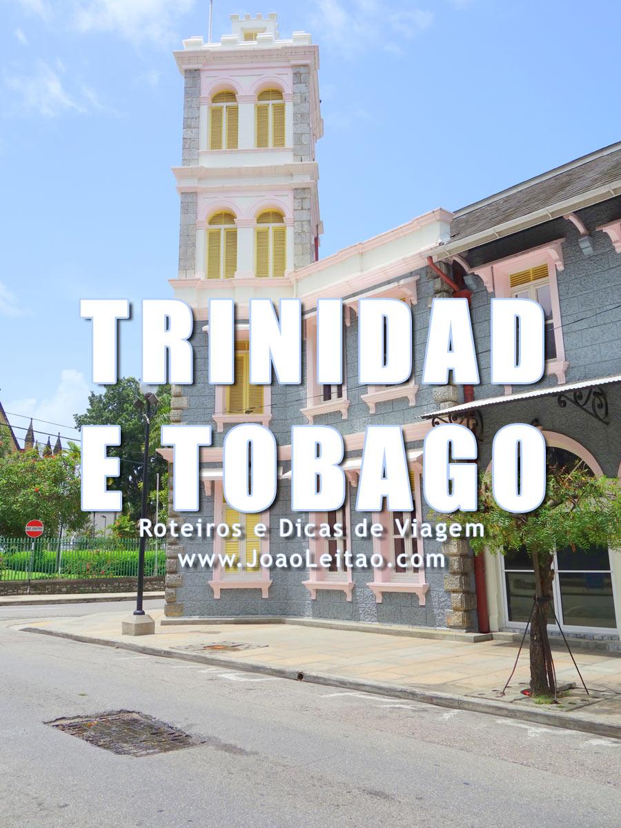 Visitar Trinidad e Tobago – Roteiros e Dicas de Viagem
