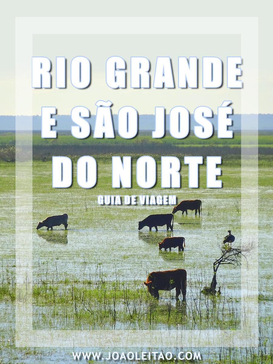 VISITAR RIO GRANDE E SÃO JOSÉ DO NORTE