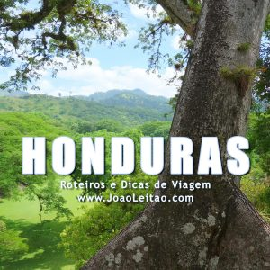 Visitar Honduras – Roteiros e Dicas de Viagem