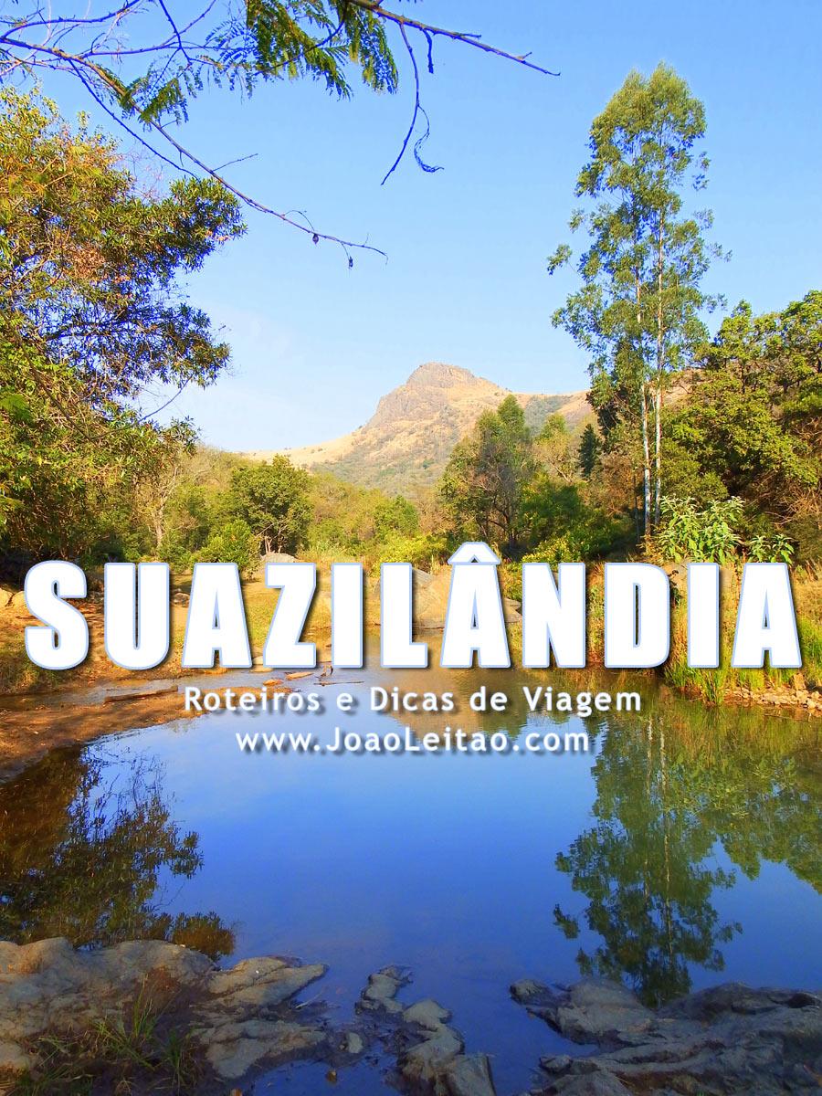 Visitar Suazilândia – Roteiros e Dicas de Viagem