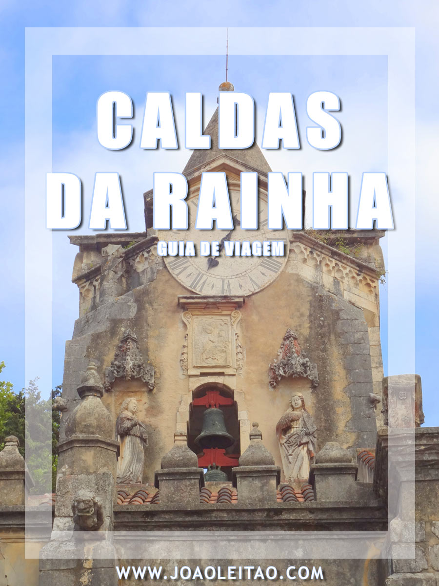 VISITAR CALDAS DA RAINHA