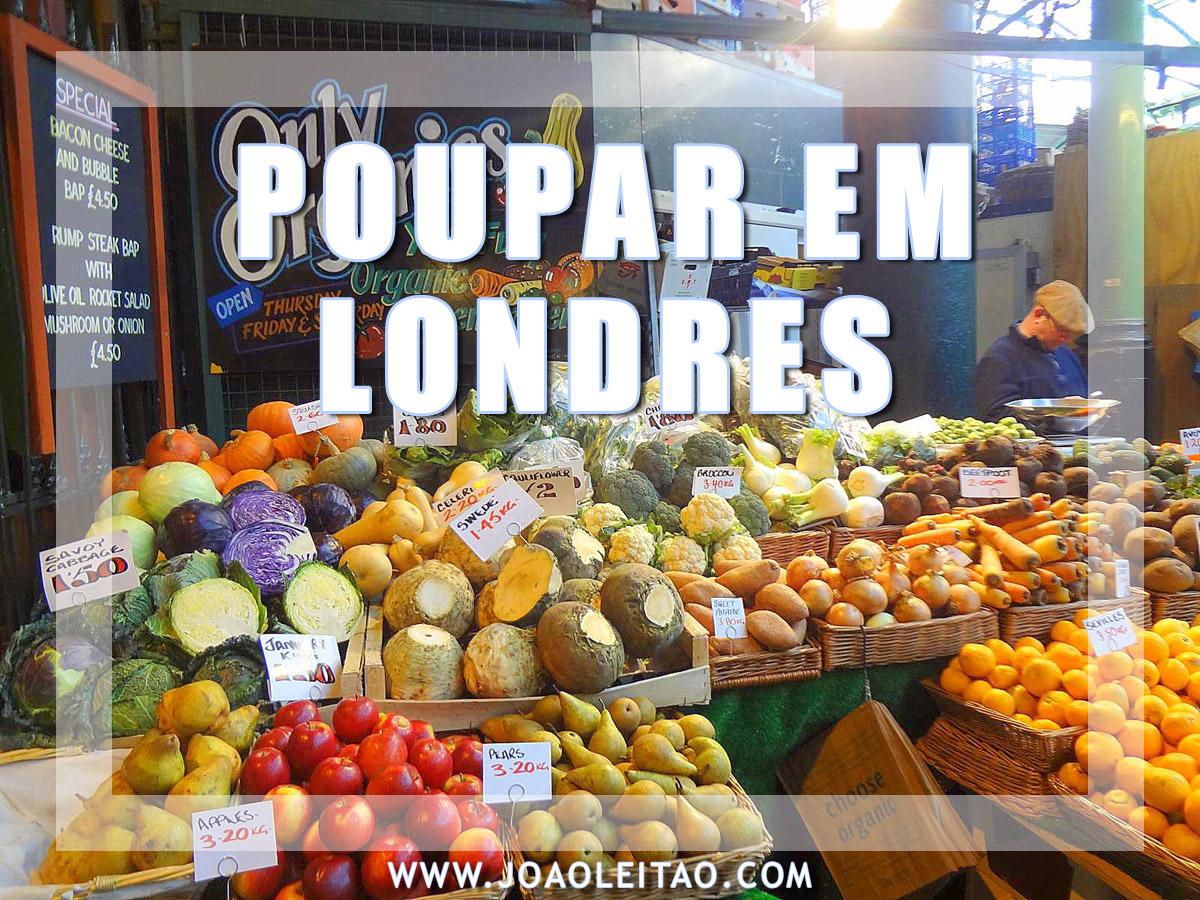 COMO POUPAR DINHEIRO EM LONDRES