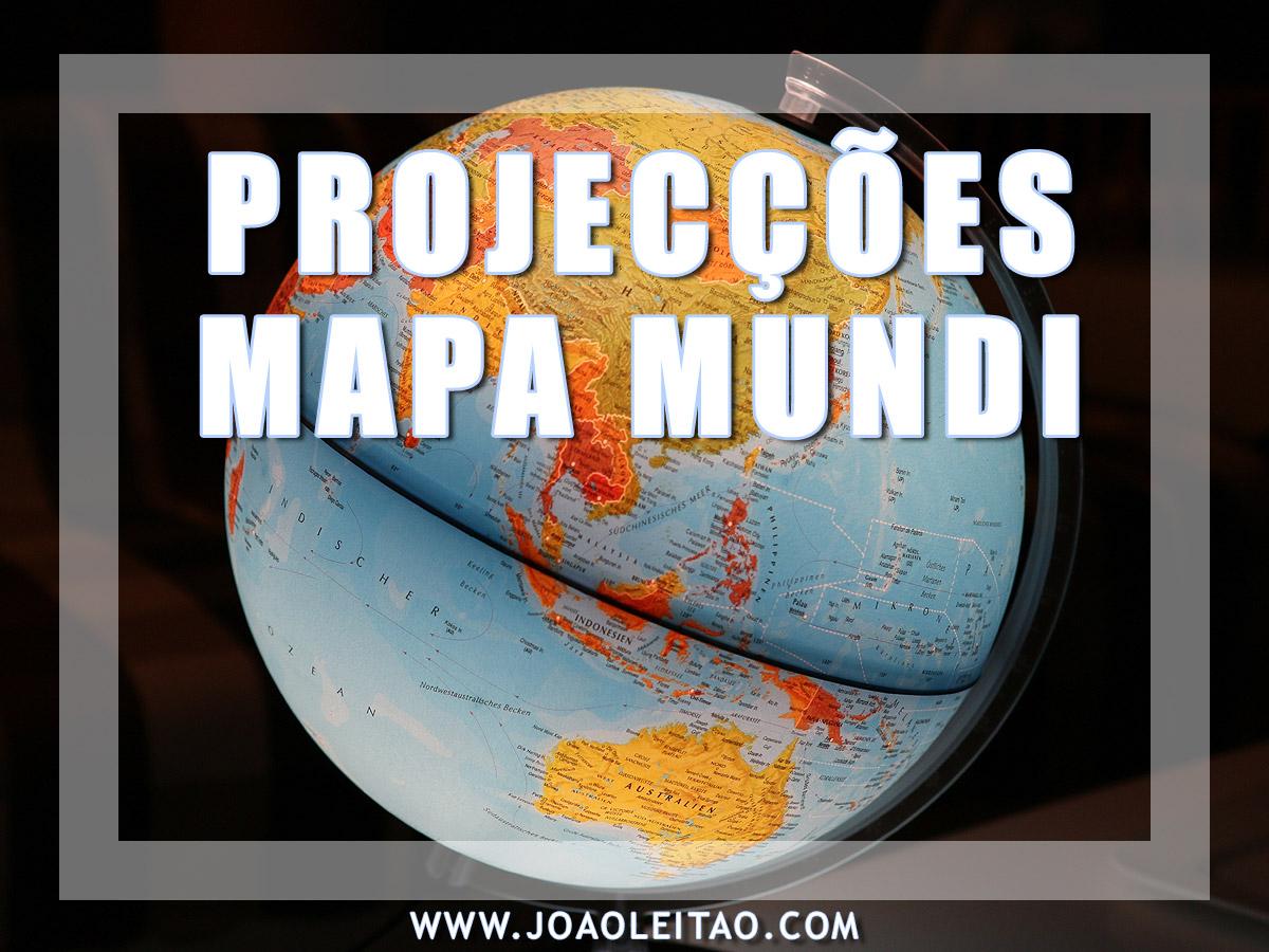 PROJECÇÕES DO MAPA MUNDI