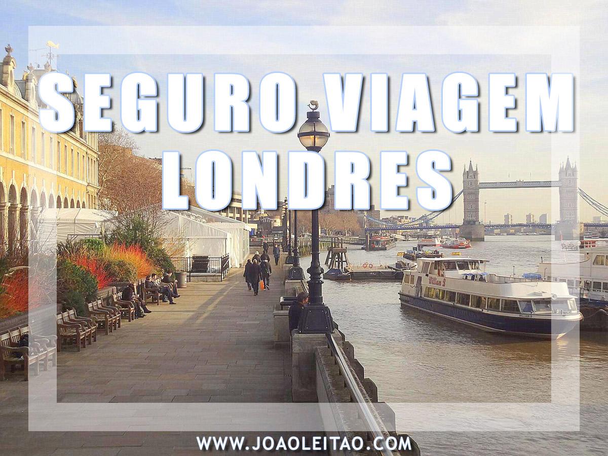 SEGURO DE VIAGEM PARA LONDRES