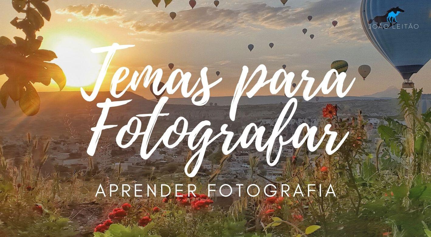 Temas para Fotografar