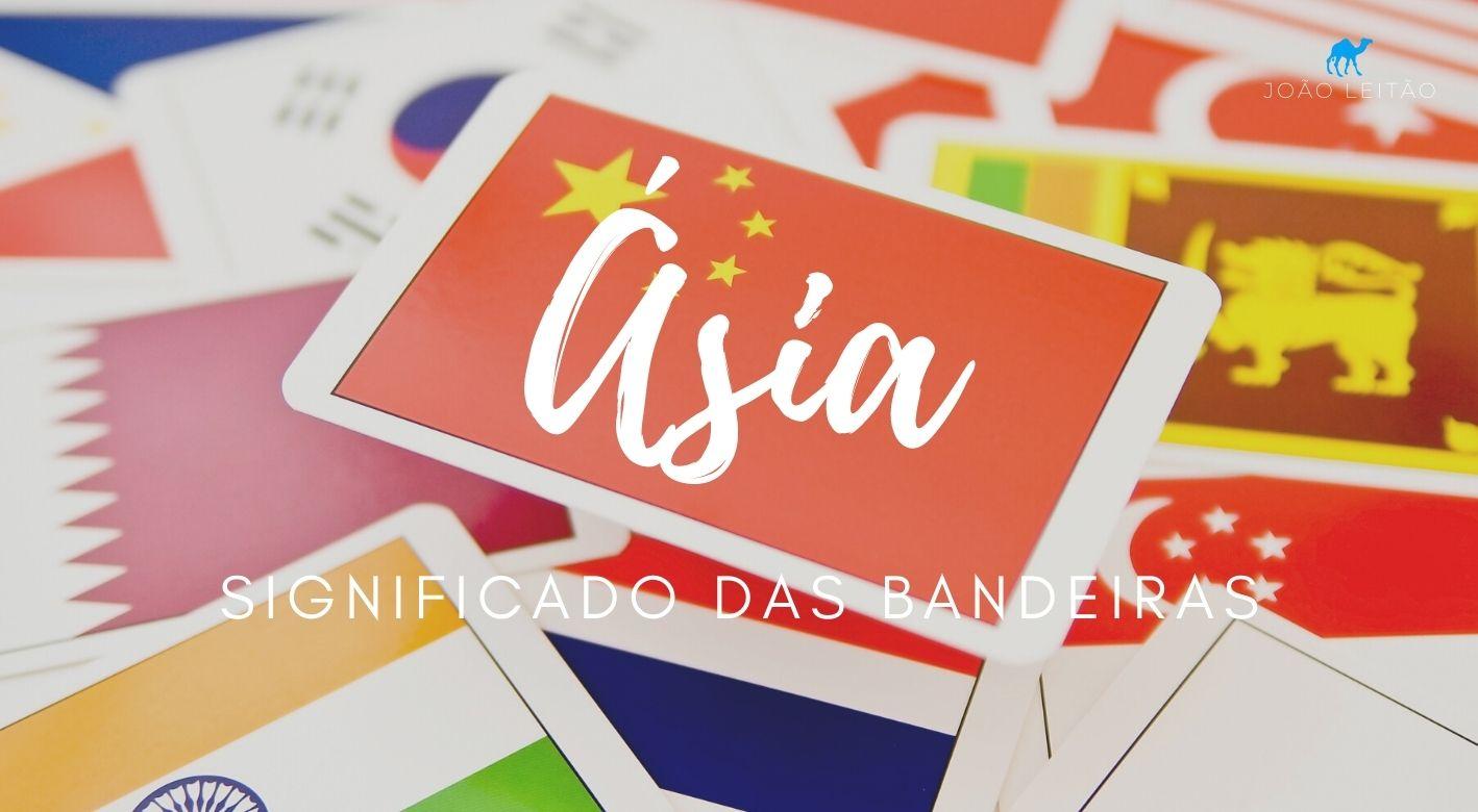 Significado das Bandeiras da Ásia