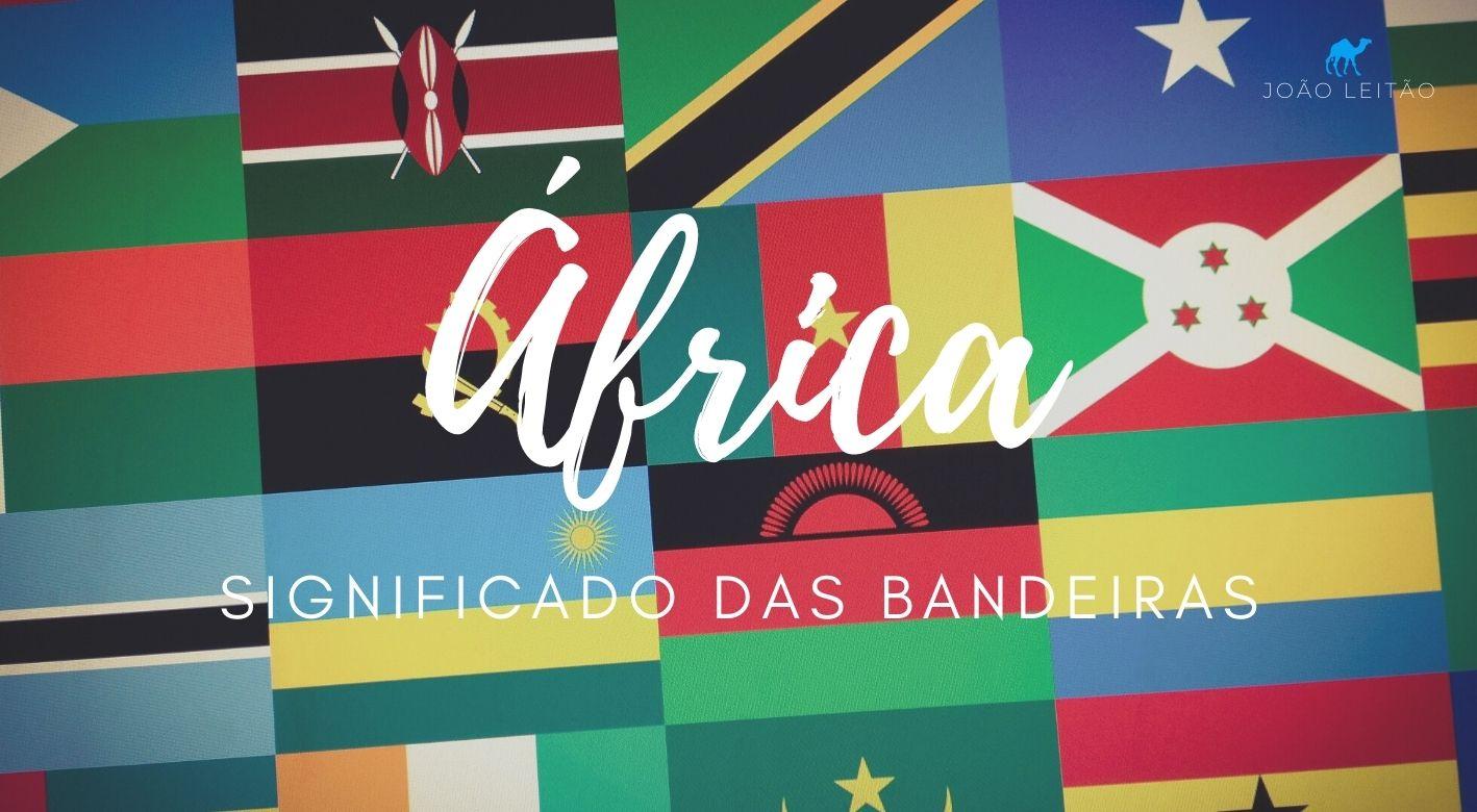 Significado das Bandeiras de África