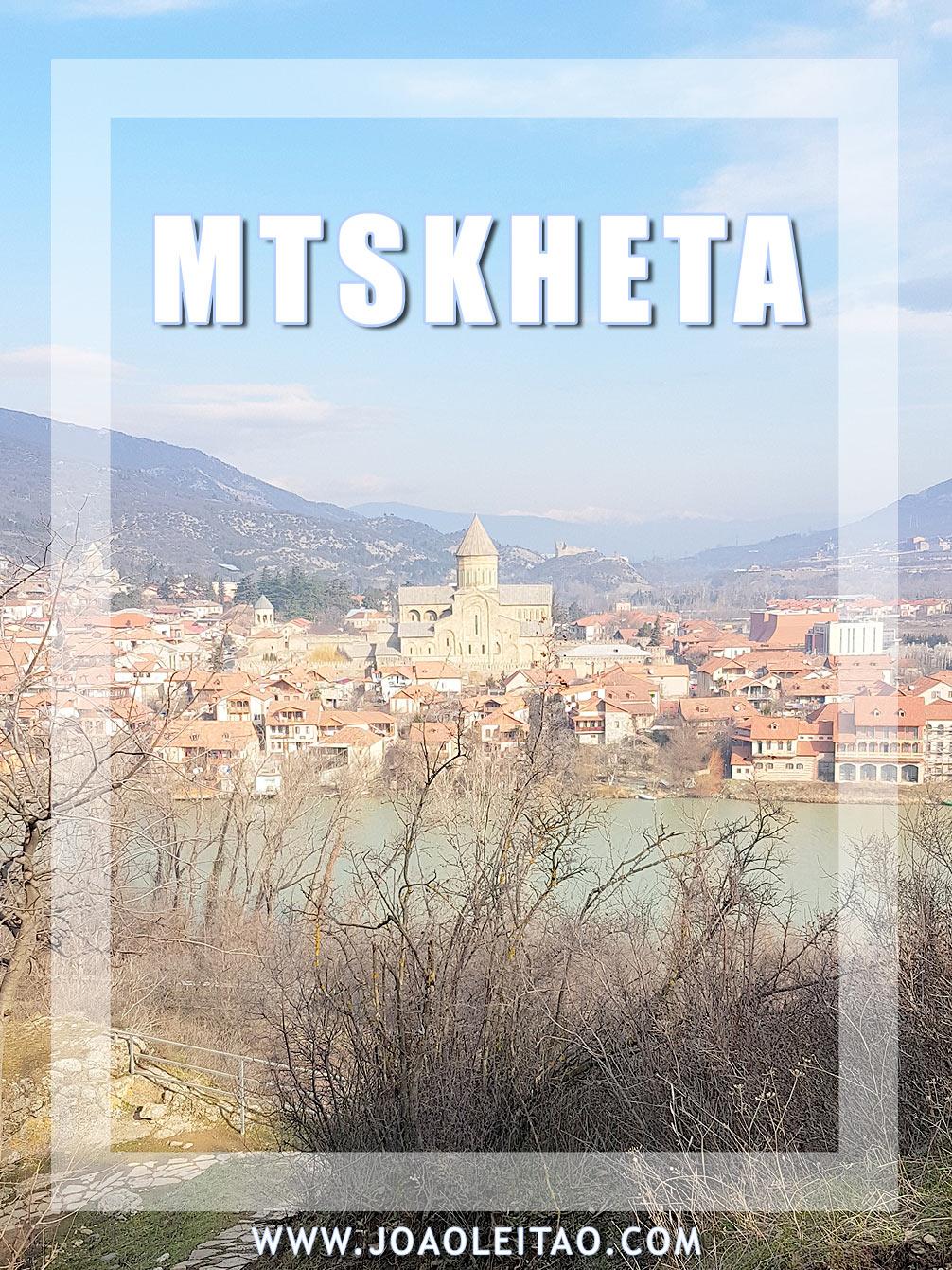 Visitar Mtskheta, Geórgia: Roteiro e Guia Prático de Viagem