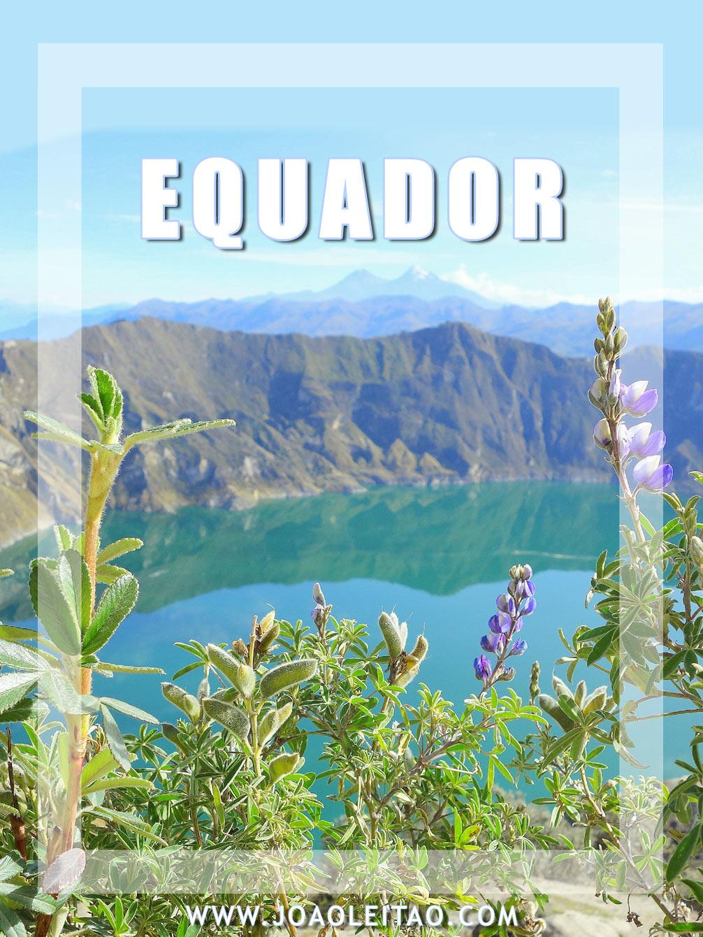 Visitar Equador – Roteiros e Dicas de Viagem