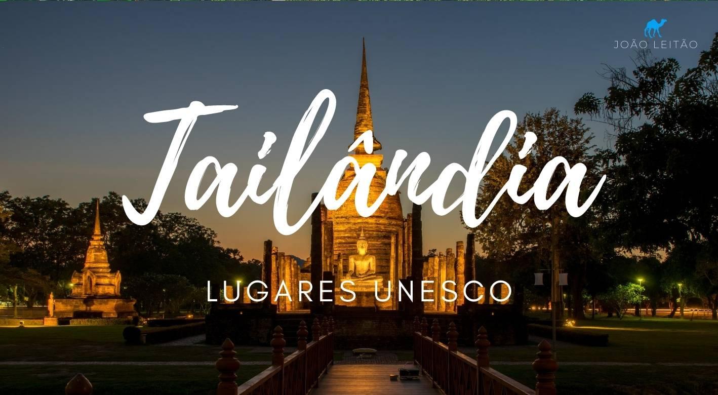 Tailandia Lugares Unesco