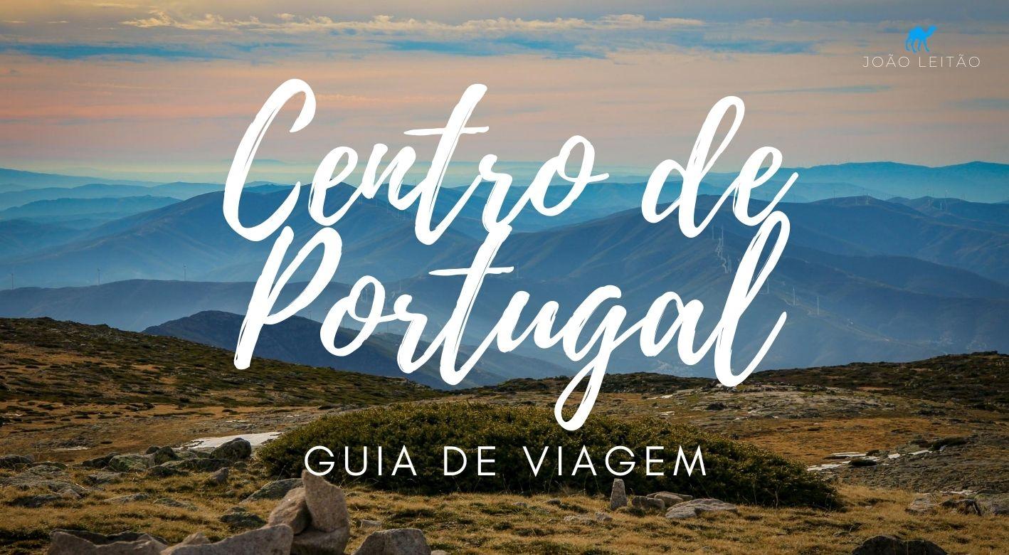 O que fazer no Centro de Portugal