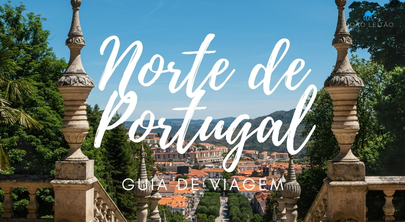 O que fazer no Norte de Portugal