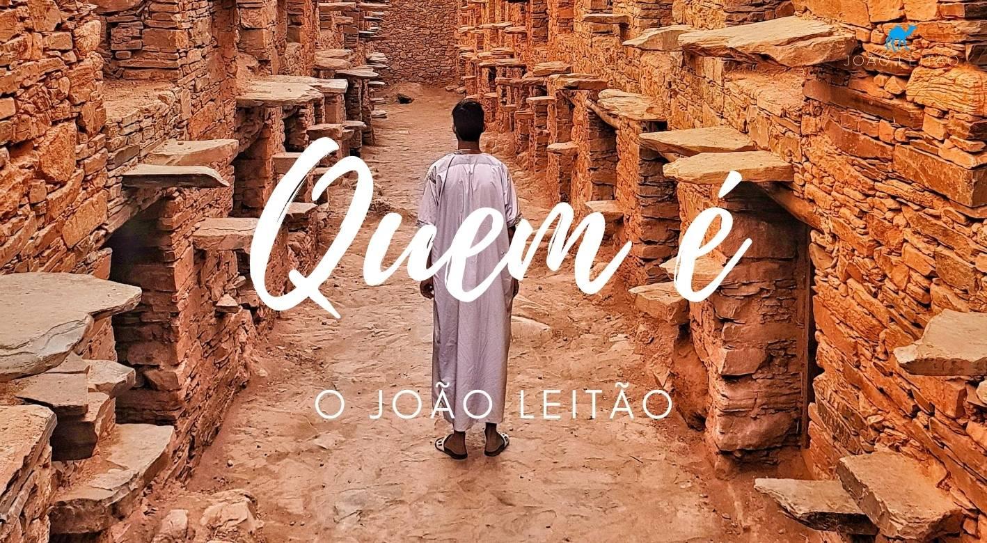Quem é o viajante João Leitão