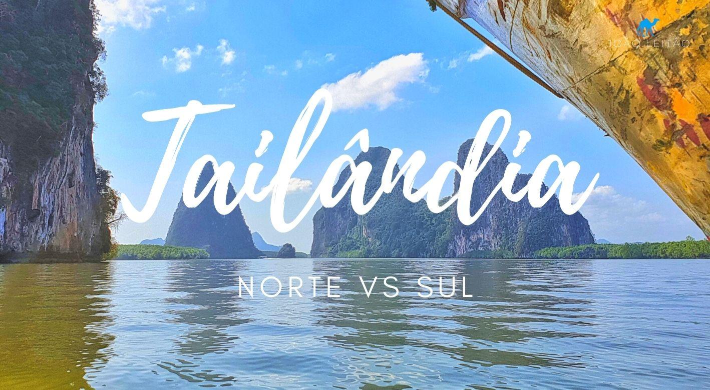 Tailândia Norte vs Sul