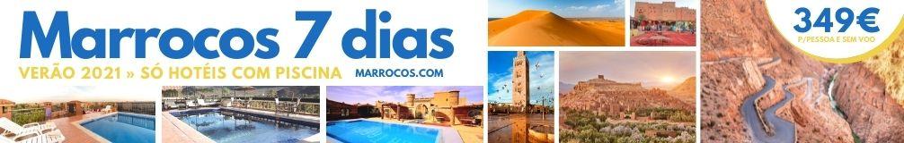 Promocao de Viagem a Marrocos Verao 2021