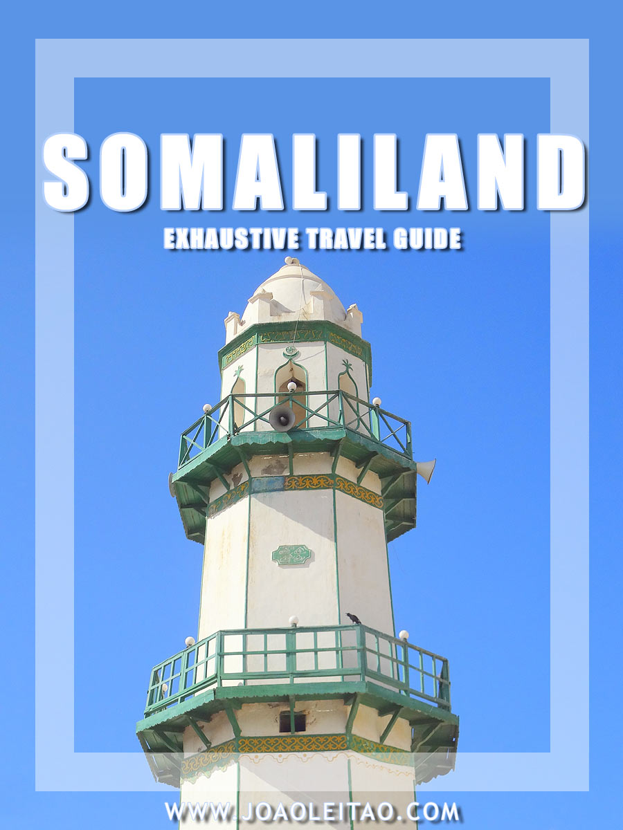 Somaliland, Horn of Africa - Exhaustive Travel Guide