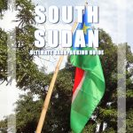 South Sudan - The Ultimate Backpacking Guide to the country