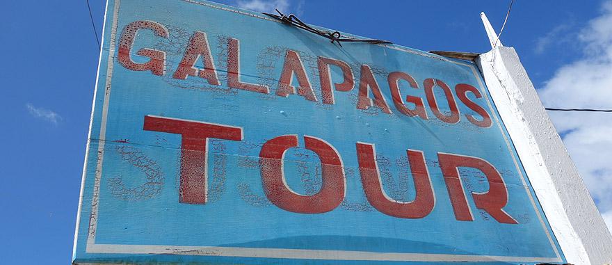Galapagos Tour sign in Puerto Ayora